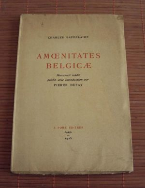 Charles Baudelaire 'Amoenitates Belgicae'